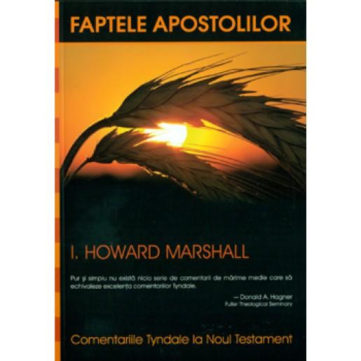 Faptele Apostolilor. Comentariile Tyndale, vol. 5.