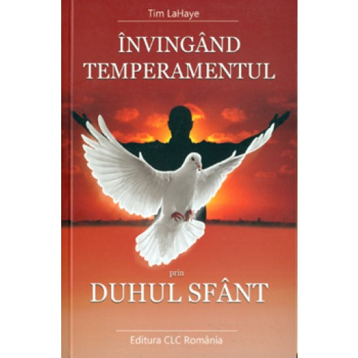 Invingand temperamentul prin Duhul Sfant