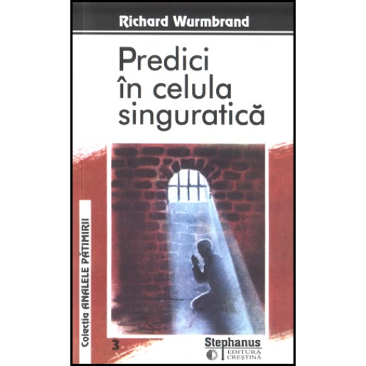 Predici in celula singuratica