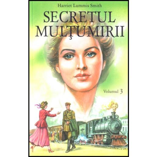 Secretul multumirii - volumul 3