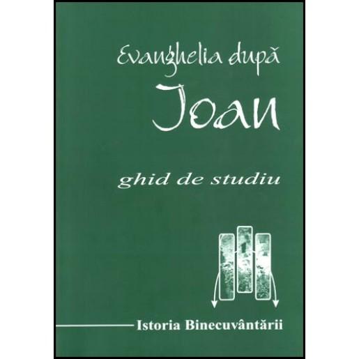 Evanghelia dupa Ioan - Ghid de studiu