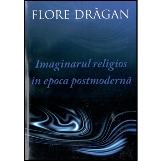 Imaginarul religios in epoca postmoderna