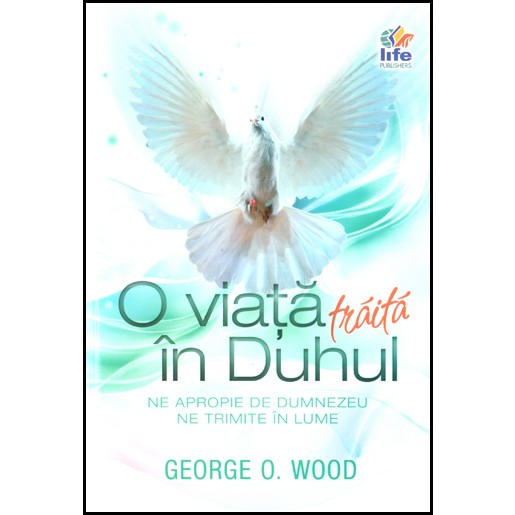O viata traita in Duhul