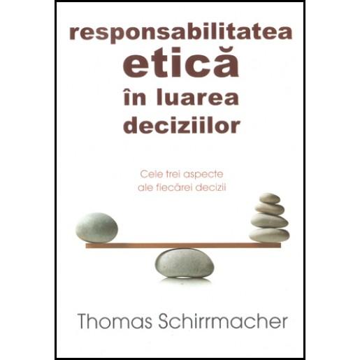 Responsabilitatea etica in luarea deciziilor