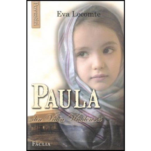 Paula din Valea Waldensiei. Povestiri pentru copii