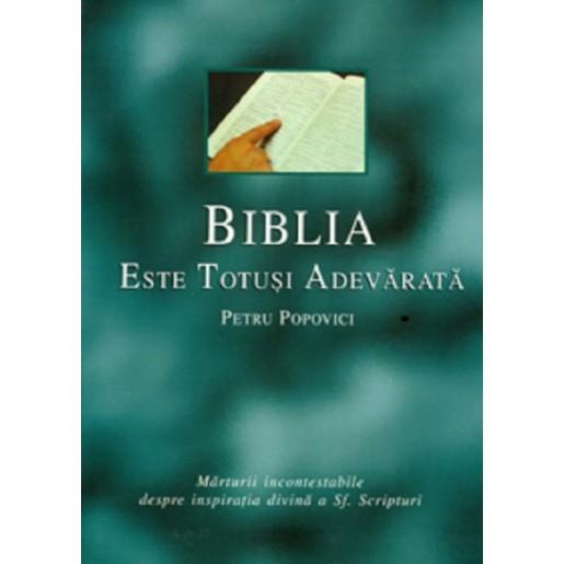 Biblia este totusi adevarata