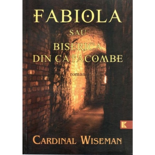 Fabiola - sau Biserica din Catacombe