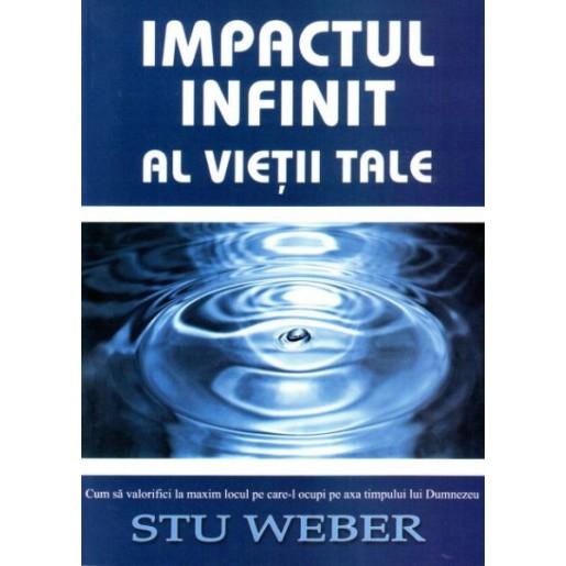 Impactul infinit al vietii tale