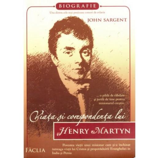 Viata si corespondenta lui Henry Martyn