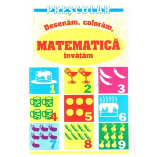 Desenam, coloram, matematica o invatam
