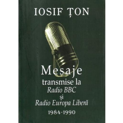 Mesaje transmise la Radio BBC şi Radio Europa Liberă (1984 - 1990)