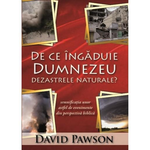 De ce ingaduie Dumnezeu dezastrele naturale?