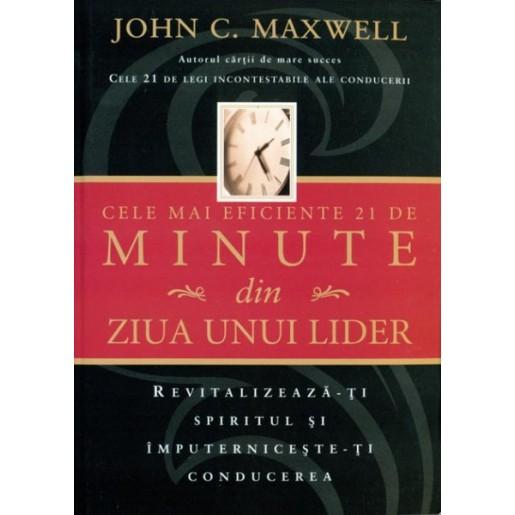 Cele mai eficiente 21 de minute din ziua unui lider