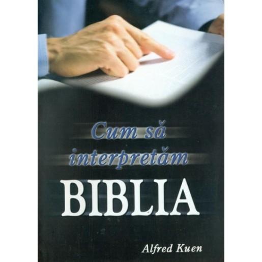 Cum sa interpretam Biblia
