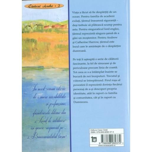 Binecuvantatul tarm - seria Cantecul Acadiei - vol 2