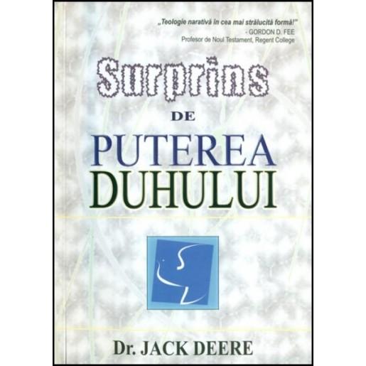 Surprins de puterea Duhului