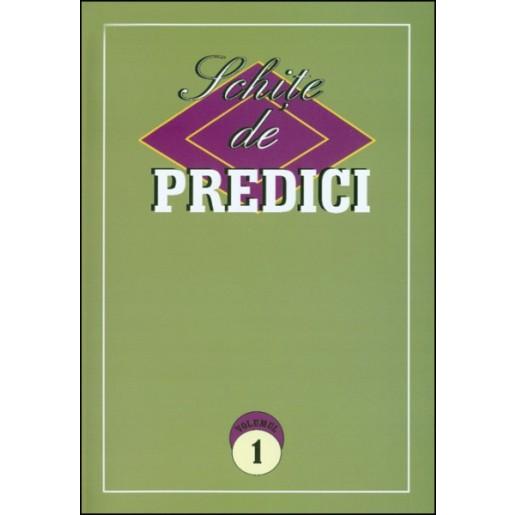 Schite de predici - vol. I
