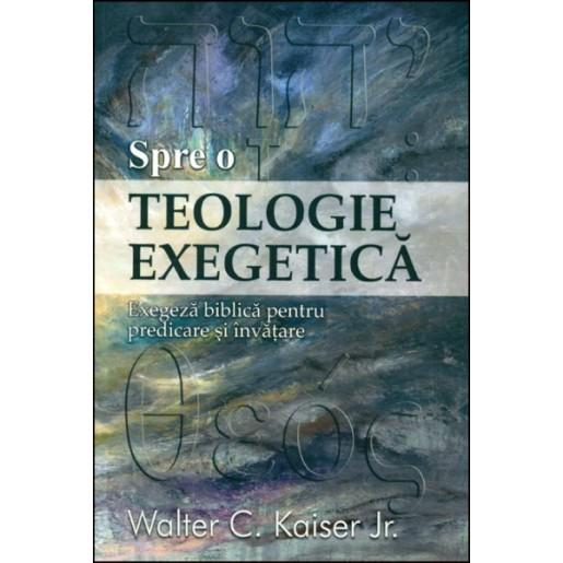 Spre o teologie exegetica