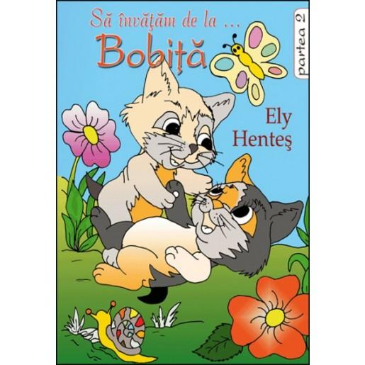 Sa invatam de la Bobita, povestiri - partea 2