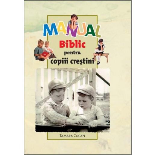 Manual biblic pentru copiii crestini