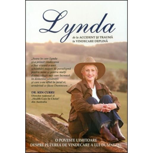 Lynda - de la accident si trauma, la vindecare totala