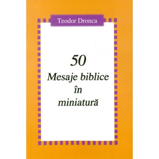 50 mesaje biblice in miniatura