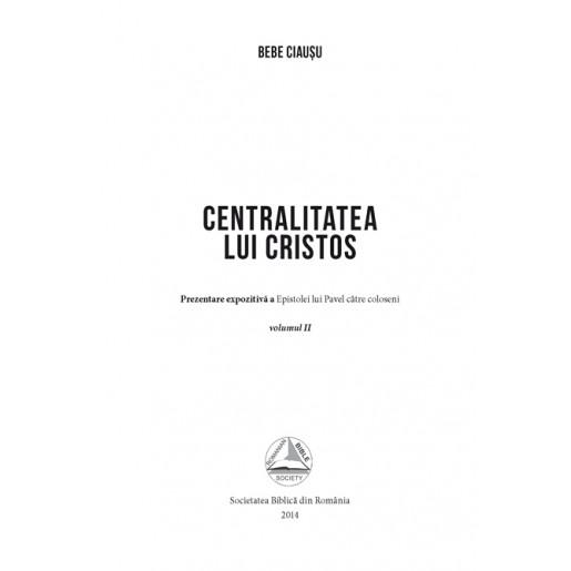Centralitatea lui Cristos, vol. 2