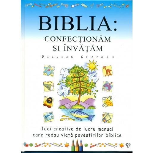 Biblia confectionam si invatam