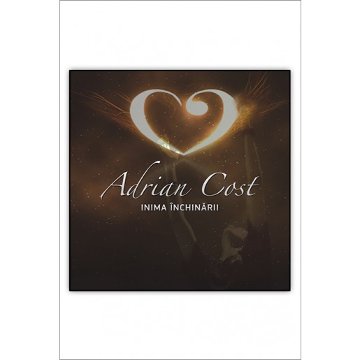 CD Adrian Cost - Inima inchinarii