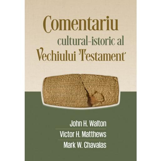 Comentariu cultural istoric al Vechiului Testament