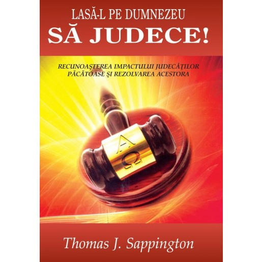 Lasa-L pe Dumnezeu sa judece
