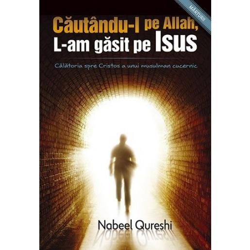 Cautandu-l pe Allah, L-am gasit pe Isus
