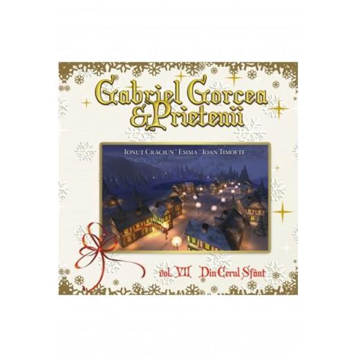 CD Gabriel Gorcea si prietenii - Din cerul sfant, vol.7