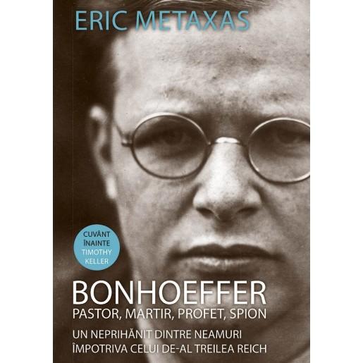 Bonhoeffer - pastor, martir, profet, spion