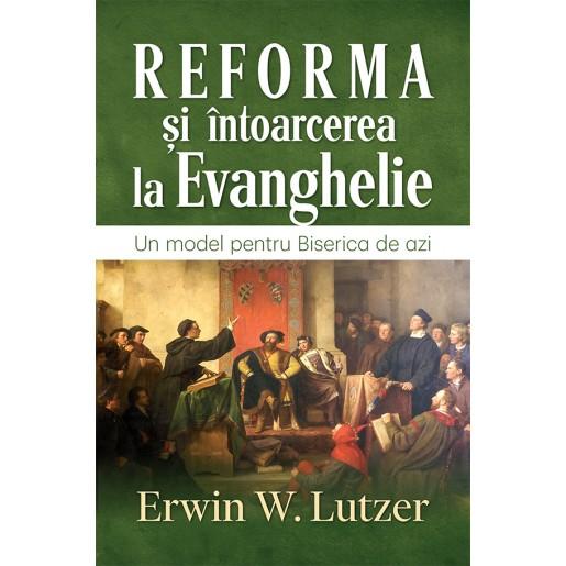 Reforma si intoarcerea la Evanghelie