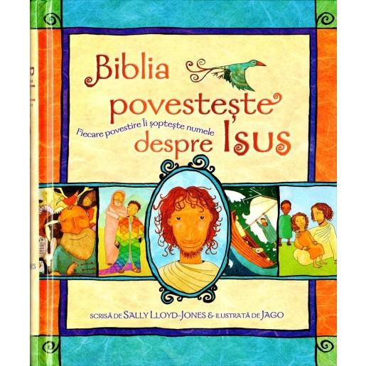 Biblia povestește despre Isus