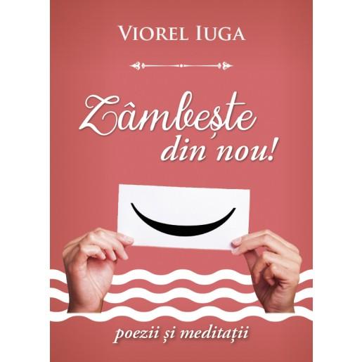 Zâmbește din nou - poezie și meditații