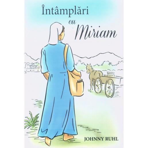 Intamplari cu Miriam