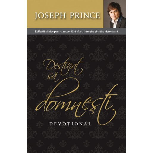 Destinat sa domnesti - devotional