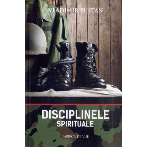 Disciplinele spirituale. Editia II