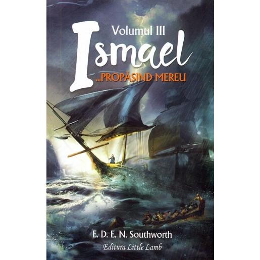 Ismael...propasind mereu vol. 3