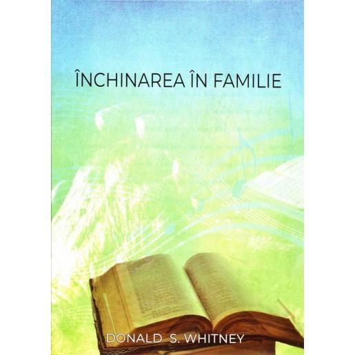 Inchinarea in familiei