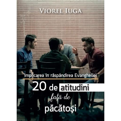 Implicarea in raspandirea Evangheliei - 20 de atitudini fata de pacatosi