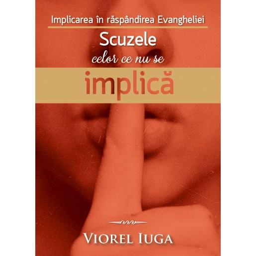 Implicarea in raspandirea Evangheliei - Scuzele celor ce nu se implica
