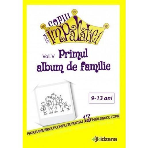 Primul album de familie, vol. 5 Copiii Imparatiei