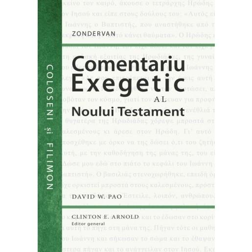 Comentariu exegetic al Noului Testament. Coloseni și Filimon