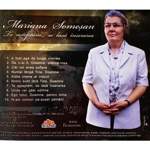 CD Mariana Somesan - Te asteptam...
