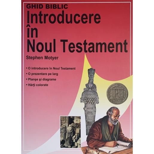 Introducere in Noul Testament - Ghid Biblic