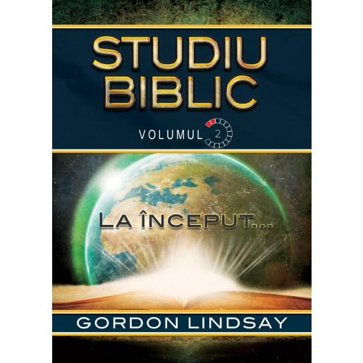 La inceput... Studiu Biblic. Vol. 2