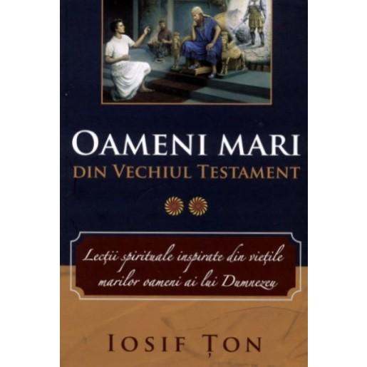 Oameni mari din Vechiul Testament vol. 2